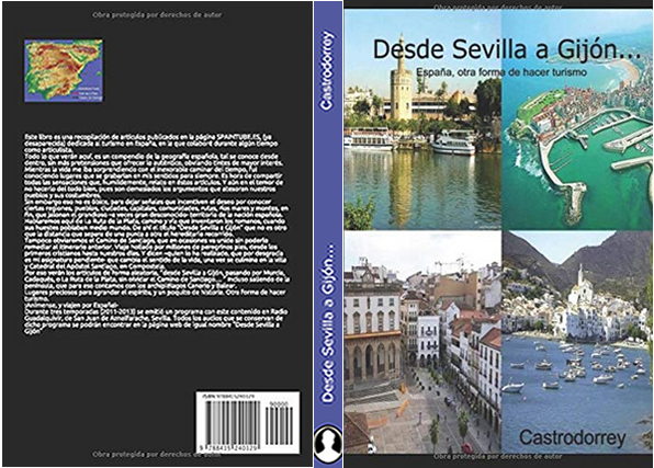 Desde Sevilla a Gijón…España, otra forma de hacer turismo